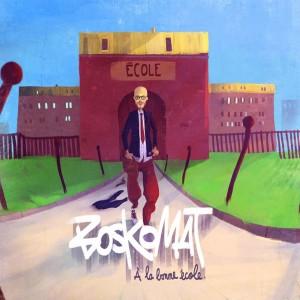 Boskomat - a la bonne ecole _ cover _jaquette_ chronique _ interview _ essentielactu